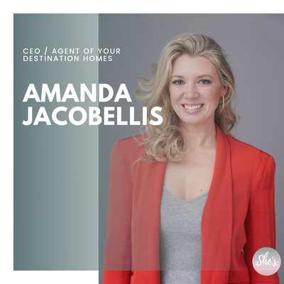 Amanda Jacobellis | CEO / Agent of Your Destination Homes