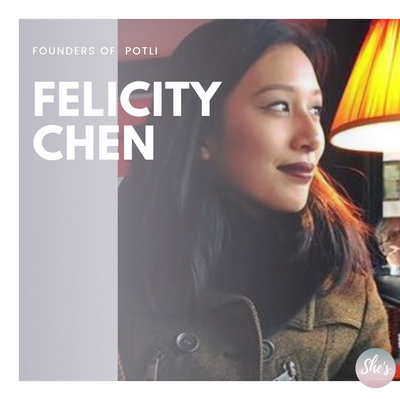 Felicity Chen | Founder, CEO of Potli