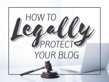 How to Legally Protect Your Blog