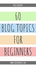 60 Blog Topics for Beginners