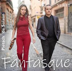 Franziska Pietsch, Violine und Josu de Solaun, Piano spielenFantasque - French Violin Sonatas by Fauré, Debussy, Ravel & Poulenc. Die CD ist am 8. Mai 2020 im Label audite erschienen