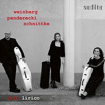 TRIO LIRICO: Franziska Pietsch, Violine - Sophia Reuter, Viola - Jojannes Krebs, VioloncelloString Trios by Weinberg - Penderecki - Schnittke
