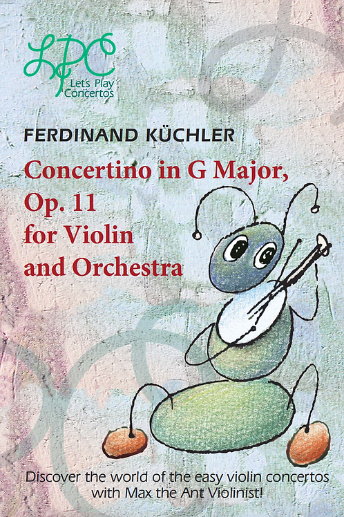 Ferdinand Küchler: Concertino in G major, op.11 for Violin and Piano