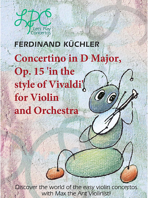 Ferdinand Küchler: D major, op.15 for Violin and Piano