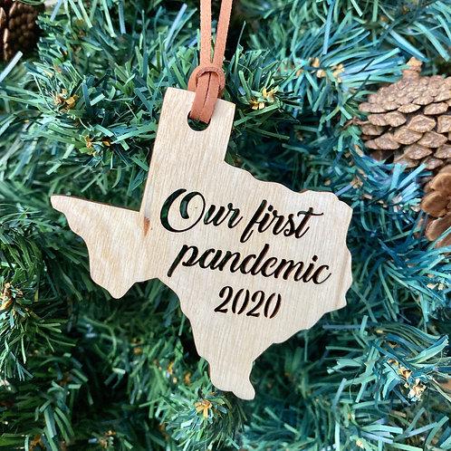 Espacio Handmade Our First Pandemic Texas Ornament