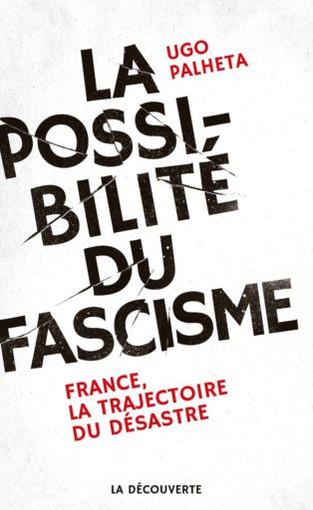 « Démocraties capitalistes », État néolibéral-autoritaire et fascisme