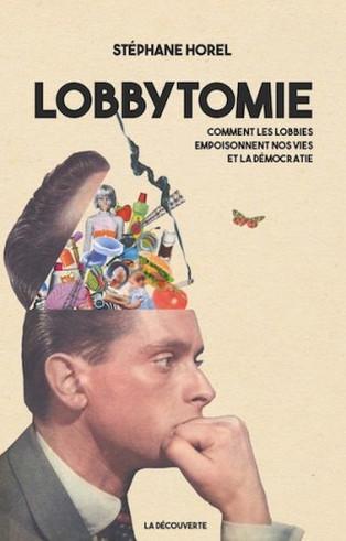 Les lobbies et la fabrique de la controverse