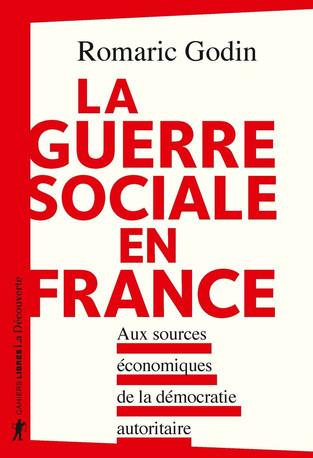« La guerre sociale est le résultat du développement du néolibéralisme » – Romaric Godin (Interview)