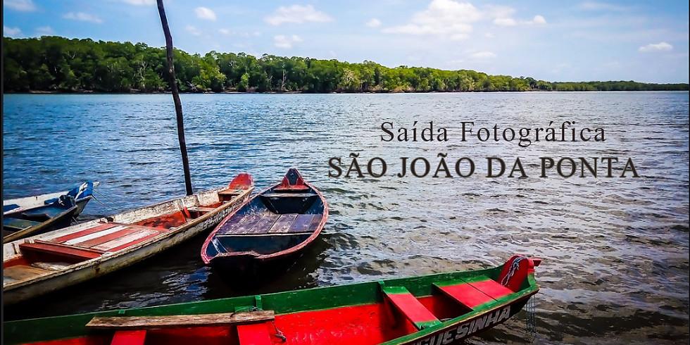 """SAÍDA FOTOGRÁFICA """"SÃO JOÃO DA PONTA"""""""