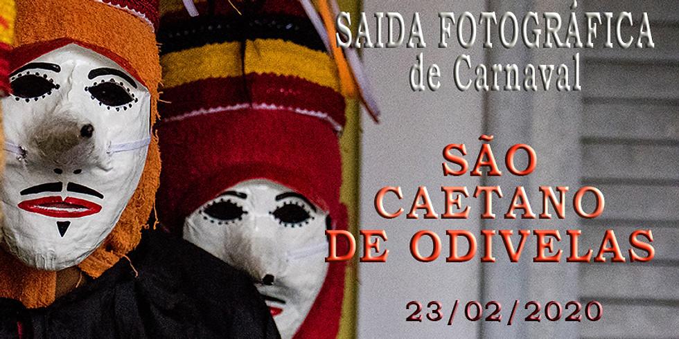 """SAÍDA FOTOGRÁFICA DE CARNAVAL """"SÃO CAETANO DE ODIVELAS"""""""