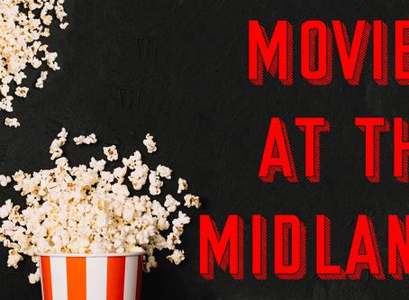 Outdoor 'Movies at the Midland' Premiers Friday, June 28
