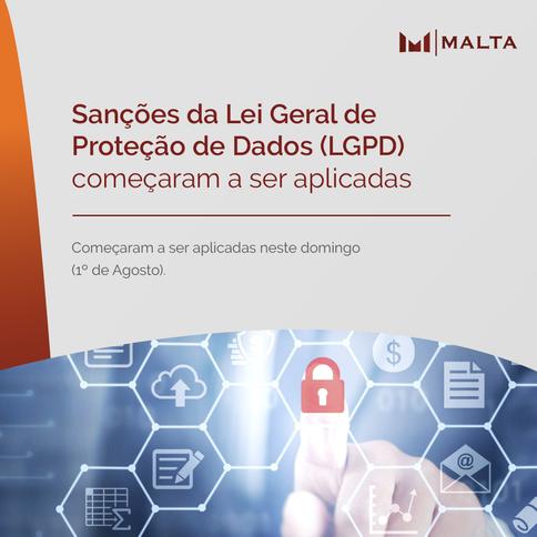 Sanções da Lei Geral de Proteção de Dados (LGPD) começaram a ser aplicadas