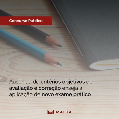 Ausência de critérios objetivos de avaliação e correção enseja a aplicação de novo exame prático