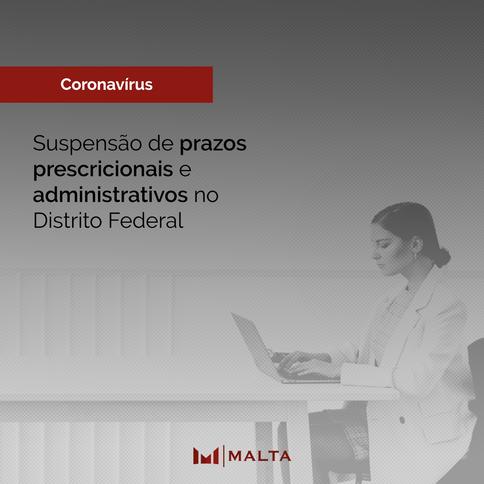 Suspensão de prazos prescricionais e administrativos no Distrito Federal