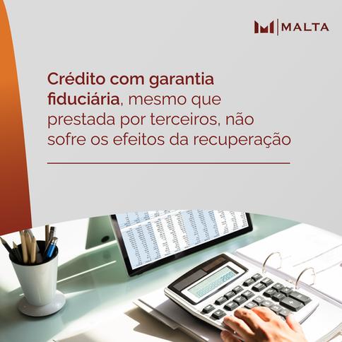 Crédito com garantia fiduciária não sofre os efeitos da recuperação, mesmo prestada por terceiros
