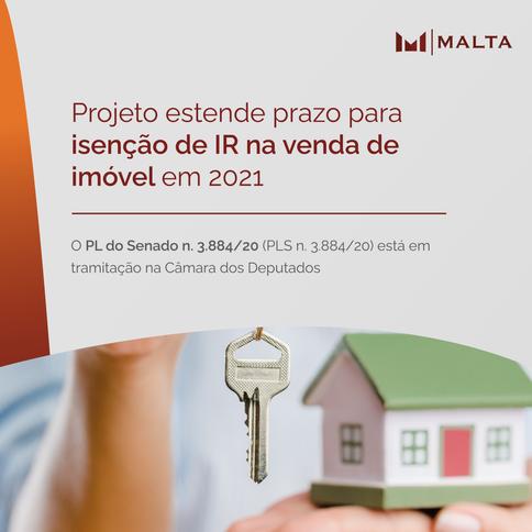 Projeto estende prazo para isenção de IR na venda de imóvel em 2021