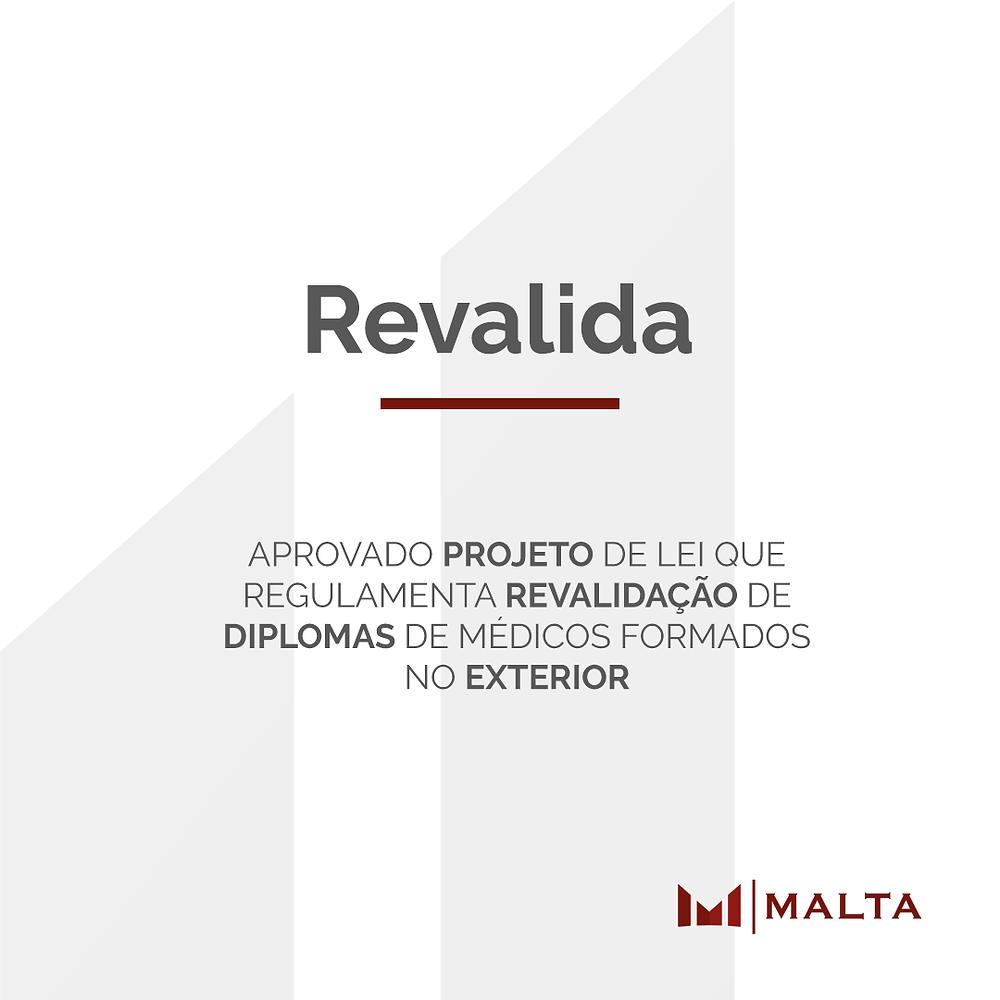 Aprovado Projeto de Lei que regulamenta o Revalida