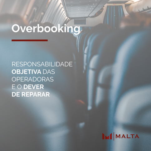 Overbooking e a responsabilidade objetiva das companhias aéreas