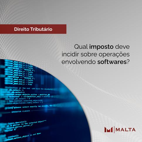 Qual imposto deve incidir sobre operações envolvendo softwares?