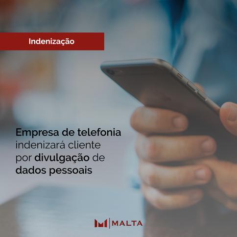 Empresa de telefonia indenizará cliente por divulgação de dados pessoais