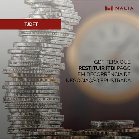 GDF terá que restituir ITBI pago em decorrência de negociação frustrada