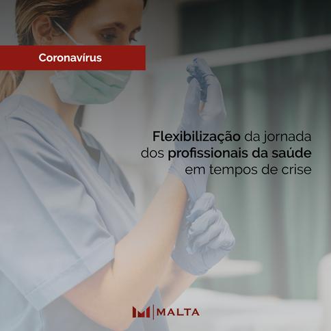 Flexibilização da jornada dos profissionais da saúde em tempos de crise