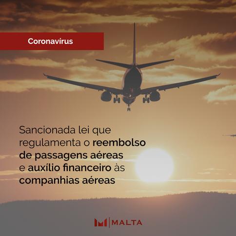 Sancionada lei que regulamenta o reembolso de passagens aéreas e auxílio financeiro às companhias aé