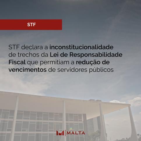 STF declara a inconstitucionalidade de trechos da Lei de Responsabilidade Fiscal que permitiam a red