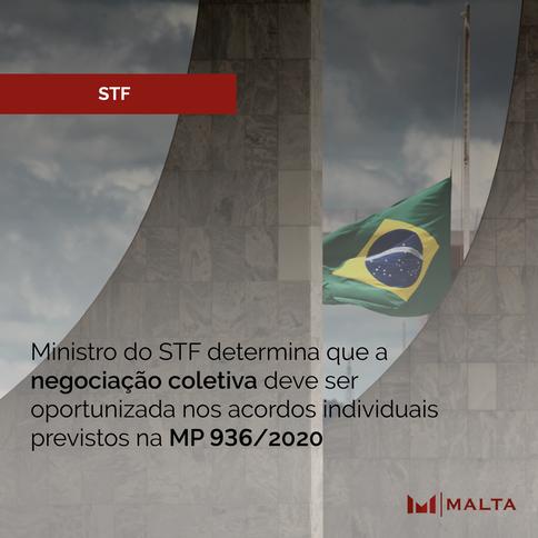 Ministro do STF determina que a negociação coletiva deve ser oportunizada nos acordos individuais pr