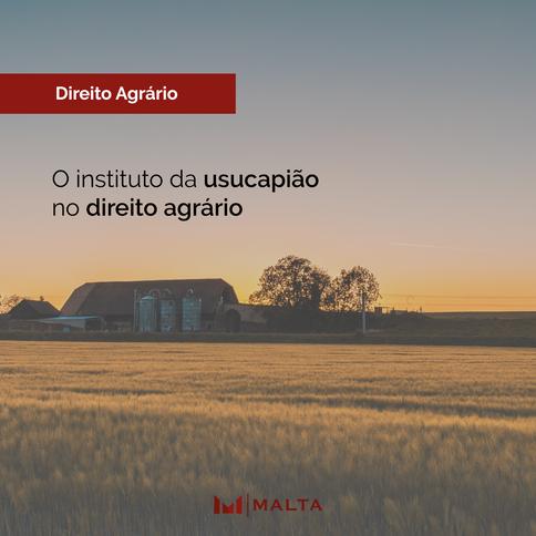 O instituto da usucapião no direito agrário