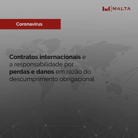 Contratos internacionais e a responsabilidade por perdas e danos em razão do descumprimento obrigaci