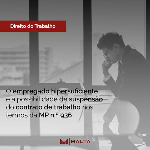 O empregado hipersuficiente e a possibilidade de suspensão do contrato de trabalho nos termos da MP