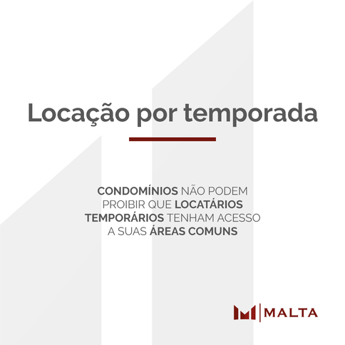 Locatários temporários podem utilizar áreas comuns de condomínio