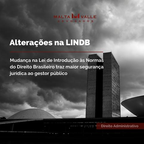 Mudanças na LINDB: maior segurança jurídica ao gestor público