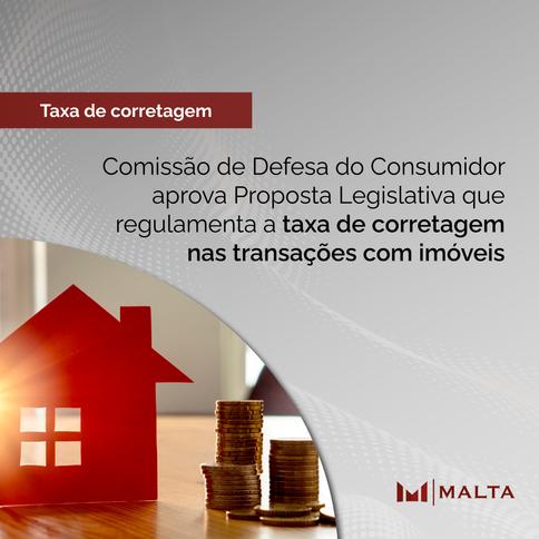 Comissão de Defesa do Consumidor aprova PL que regulamenta a taxa de corretagem