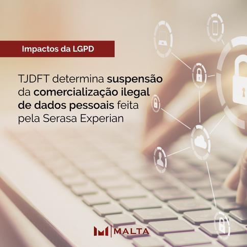 TJDFT determina suspensão da comercialização ilegal de dados pessoais feita pela Serasa Experian