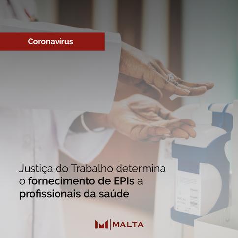 Justiça do Trabalho determina o fornecimento de EPIs a profissionais da saúde