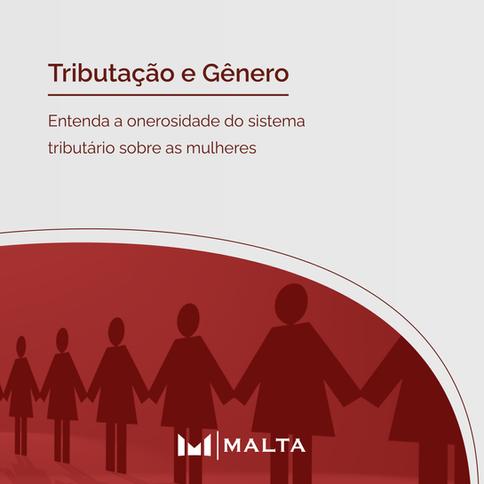 Tributação e Gênero: entenda a onerosidade do sistema tributário sobre as mulheres