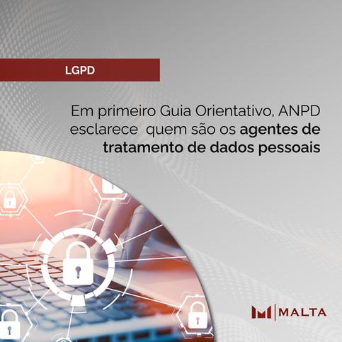 Em primeiro Guia Orientativo, ANPD esclarece  quem são os agentes de tratamento de dados pessoais
