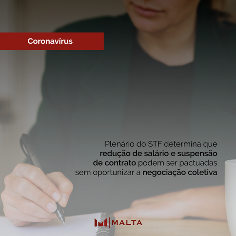 Plenário do STF determina que redução de salário e suspensão de contrato podem ser pactuadas sem opo