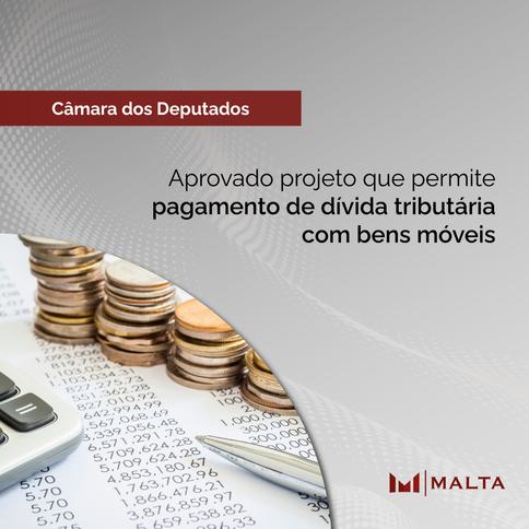 Aprovado projeto que permite pagamento de dívida tributária com bens móveis