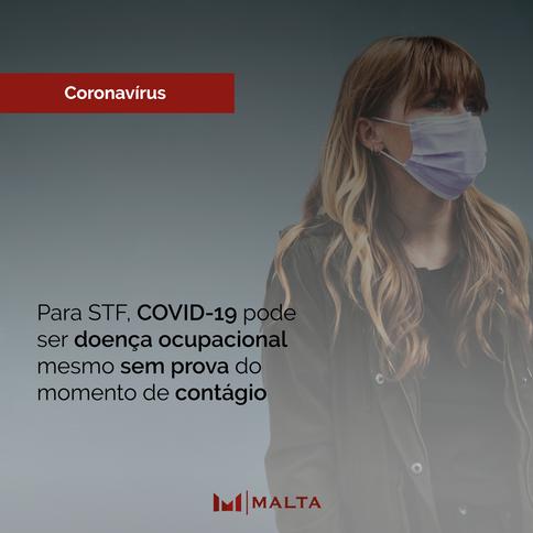 Para STF, COVID-19 pode ser doença ocupacional mesmo sem prova do momento de contágio