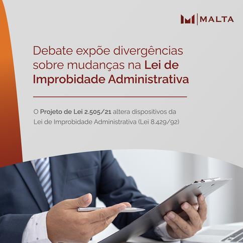 Debate expõe divergências sobre mudanças na Lei de Improbidade Administrativa