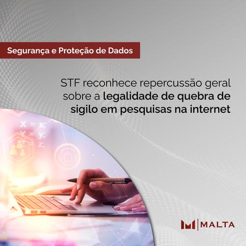 STF reconhece repercussão geral sobre a legalidade de quebra de sigilo em pesquisas na internet