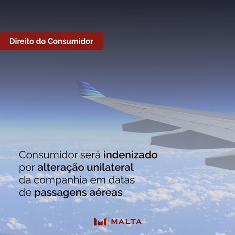 Consumidor será indenizado por alteração unilateral da companhia em datas de passagens aéreas