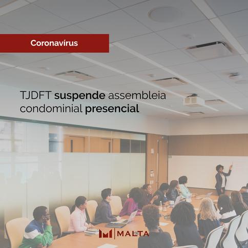 TJDFT suspende assembleia condominial presencial