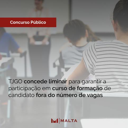 TJGO concede liminar para garantir a participação em curso de formação de candidato fora do número d