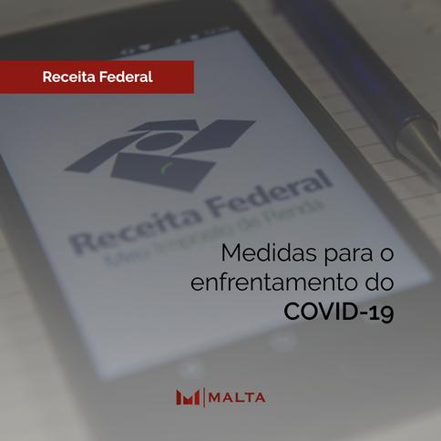 Receita Federal: medidas para o enfrentamento da COVID-19