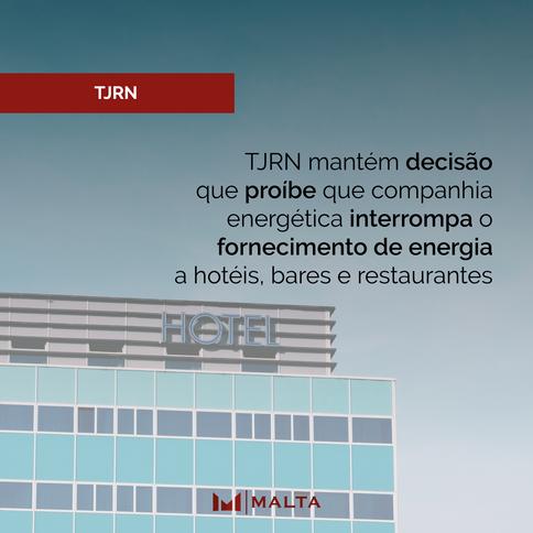 TJRN mantém decisão que proíbe que companhia energética interrompa o fornecimento de energia a hotéi