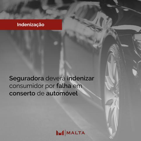 Seguradora deverá indenizar consumidor por falha em  conserto de automóvel
